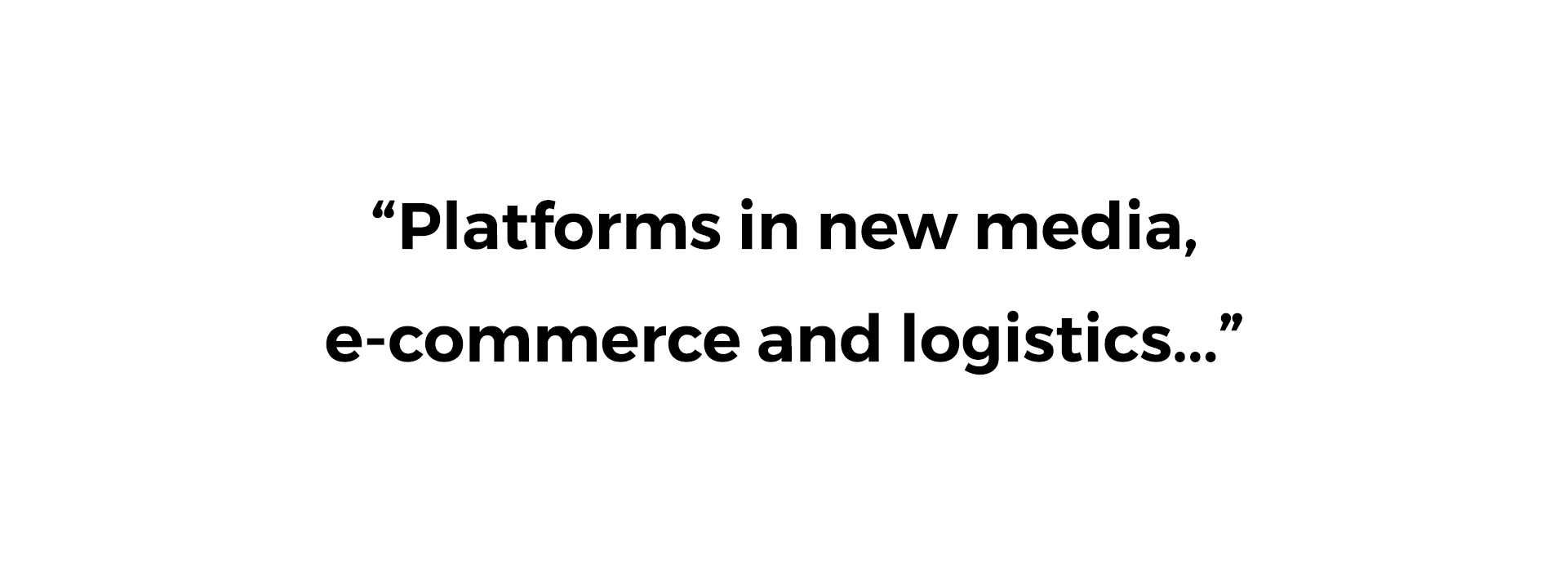 Platforms in new media, e-commerce and...